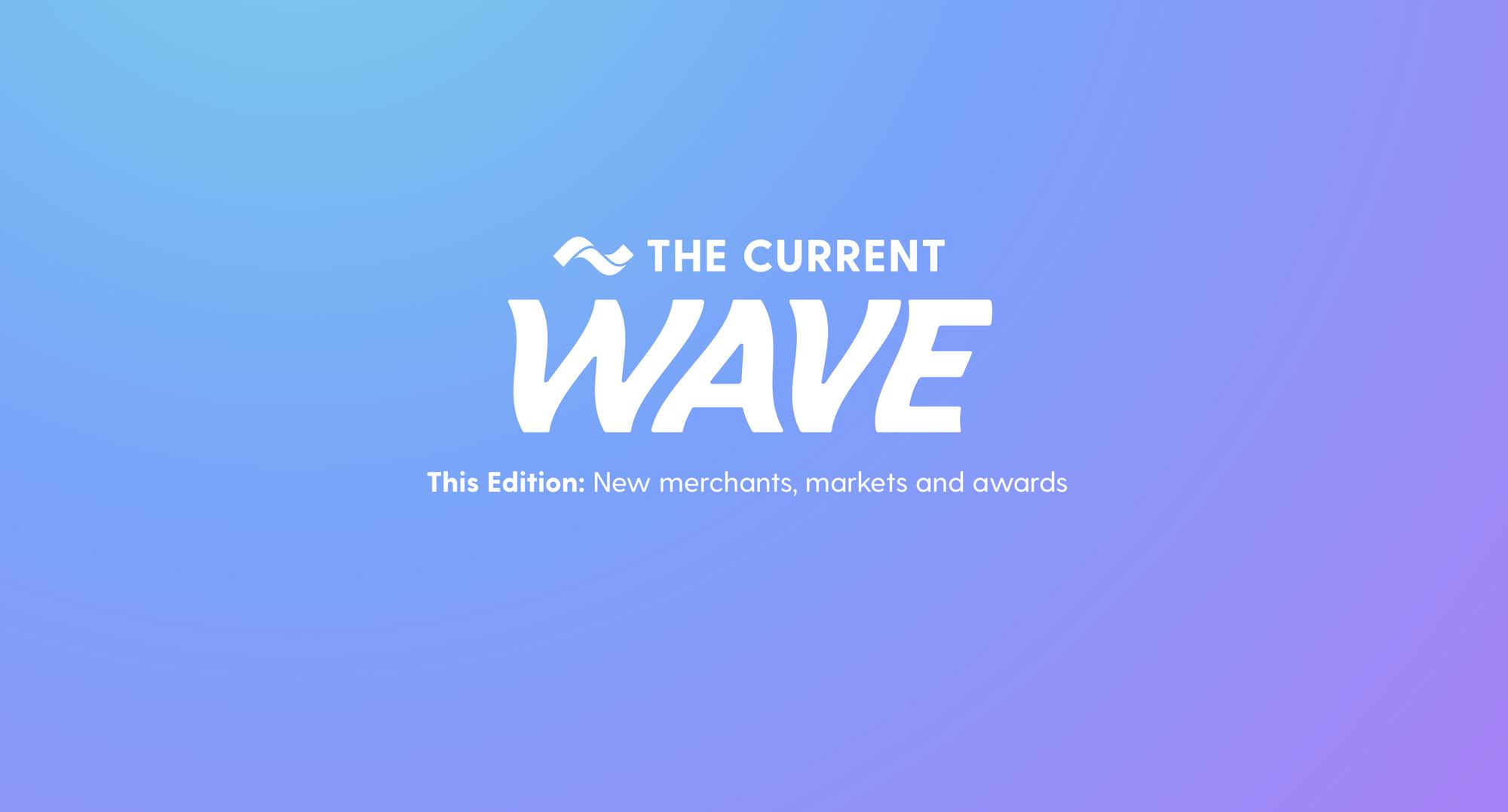 the-current-wave-merchants-markets-awards