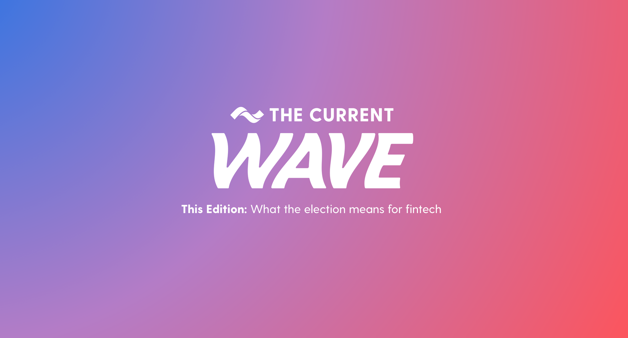 what-the-2020-election-means-for-fintech-and-current