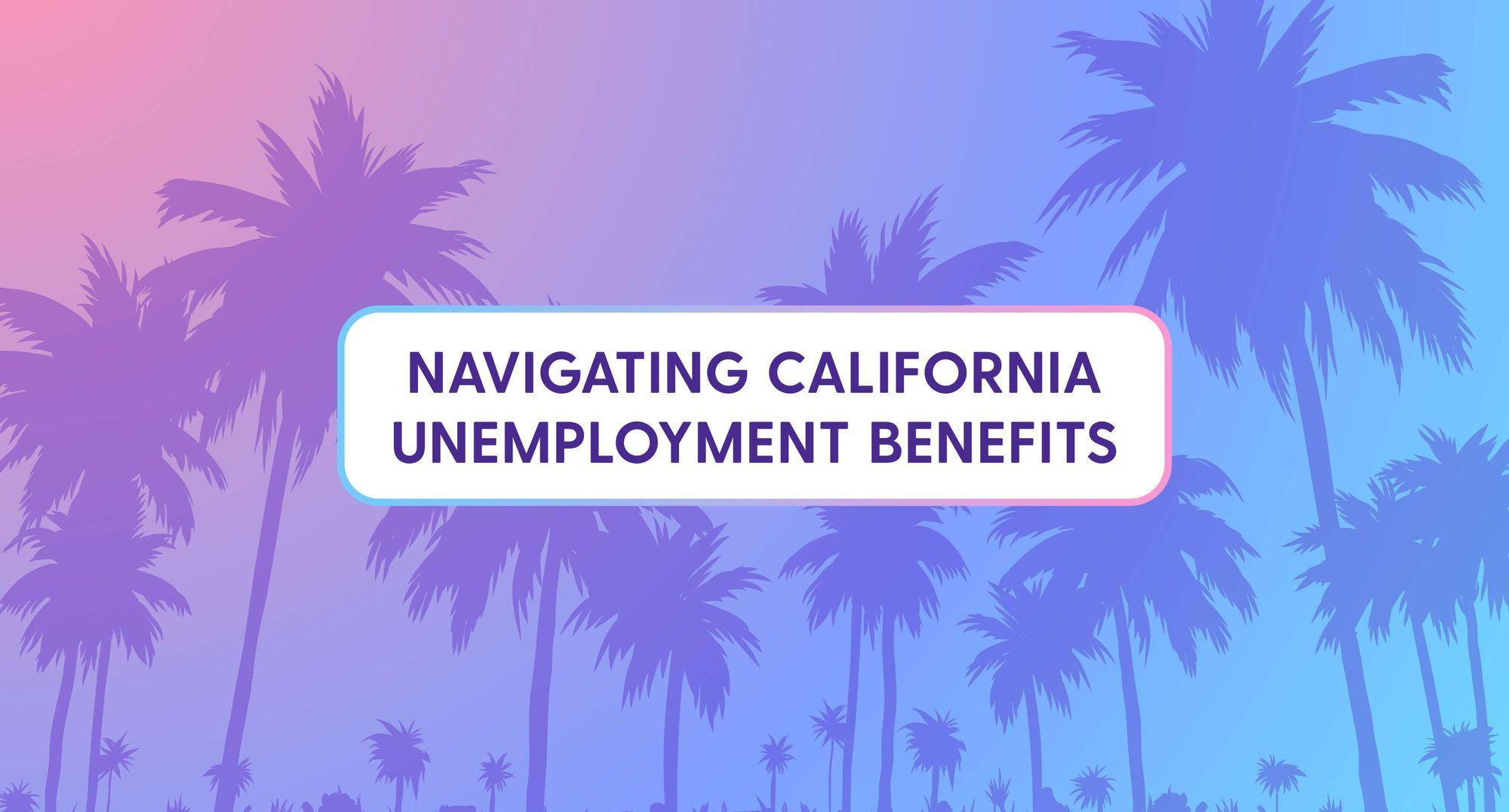 california-unemployment-benefits-guide