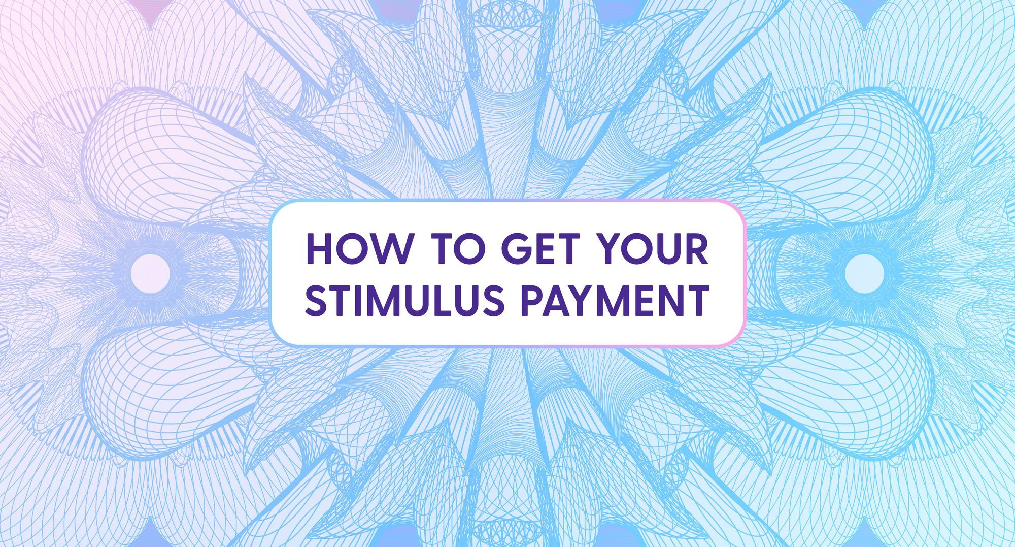 what-you-need-to-know-on-stimulus-payments